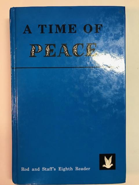 Image for A Time of Peace (Rod and Staff's Eighth Reader)