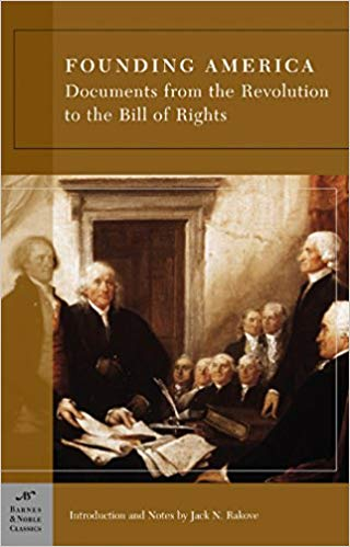 Image for Founding America:  Documents from the Revolution to the Bill of Rights