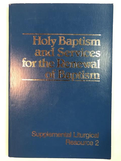 Image for Holy Baptism and Services for the Renewal of Baptism (Supplemental Liturgical Resources)