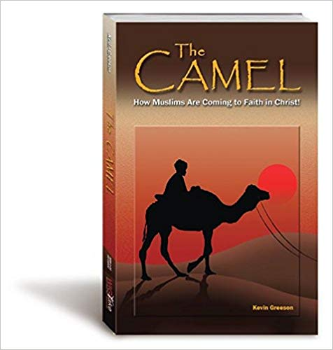 Image for The Camel: How Muslims Are Coming to Faith in Christ!
