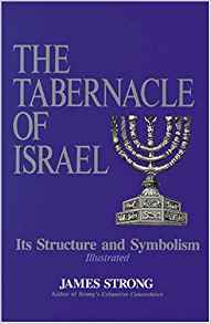 Image for The Tabernacle Of Israel:  Its Structure and Symbolism (Illustrated)