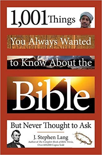 Image for 1,001 Things You Always Wanted to Know About the Bible but Neve Thought to Ask