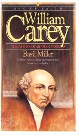 Image for William Carey:  The Father Of The Modern Missions