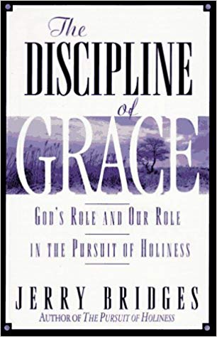 Image for The Disciple Of Grace:  God's Role And Our Role In Pursuit Of Holiness