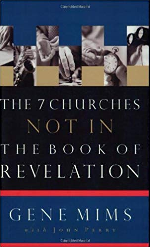 Image for The 7 Churches Not In The Book Of Revelation