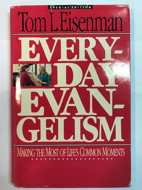 Image for Everyday evangelism: Making the most of life's common moments
