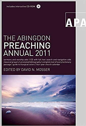 Image for The Abingdon Preaching Annual 2011