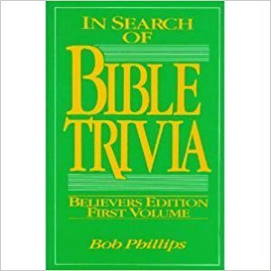 Image for In Pursuit Of Bible Trivia:  Believers Edition First Volume