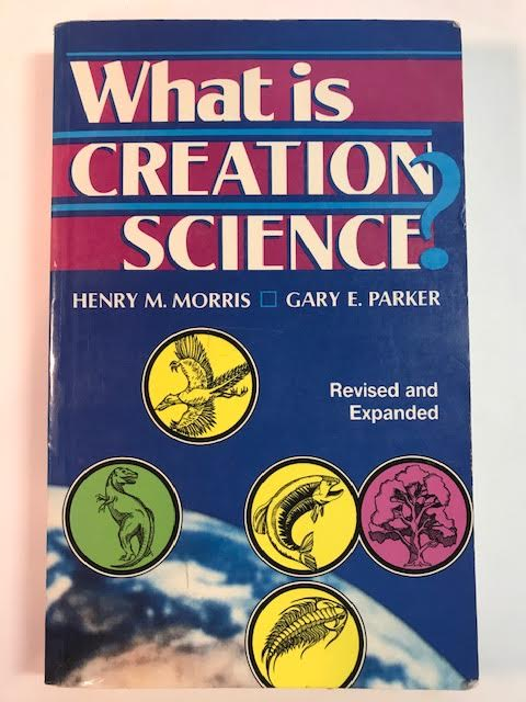 Image for What Is Creation Science (Revised And Expanded)