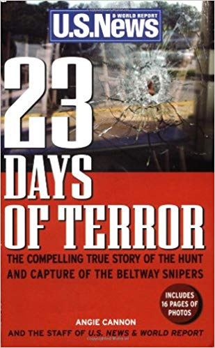 Image for 23 days Of Terror: The Compelling True Story Of The Hunt And Capture Of The Beltway Snipers