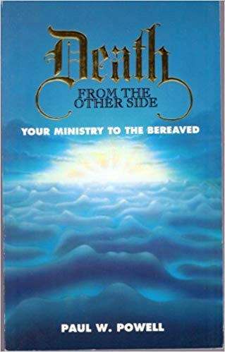 Image for Death from The Other Side: Your Ministry To The Bereaved