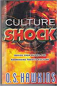 Image for Culture Shock:  Advice From Daniel For Addressing Today's Culture