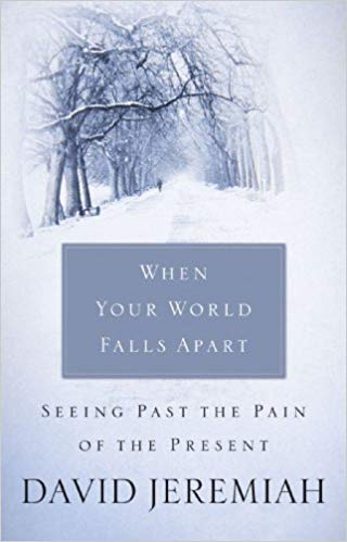 Image for When Your World Falls Apart:  Seeing Past the Pain of the Present