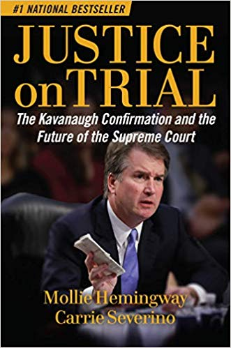 Image for Justice On Trial:  The Kavanaugh Confirmation and the Future of the Supreme Court