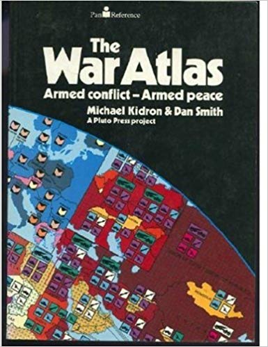 Image for The War Atlas:  Armed Conflict-Armed Peace