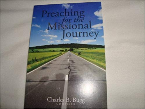 Image for Preaching For The Missional Journey