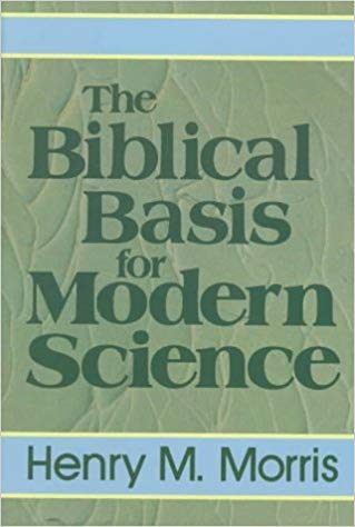 Image for The Biblical Basis For Modern Science
