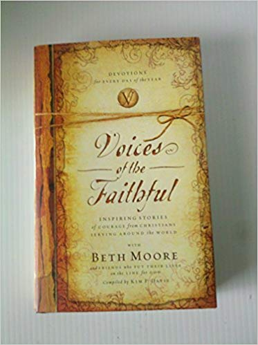 Image for Voices Of The Faithful:  Inspiring Stories Of Courage From The Christians Serving Around the World