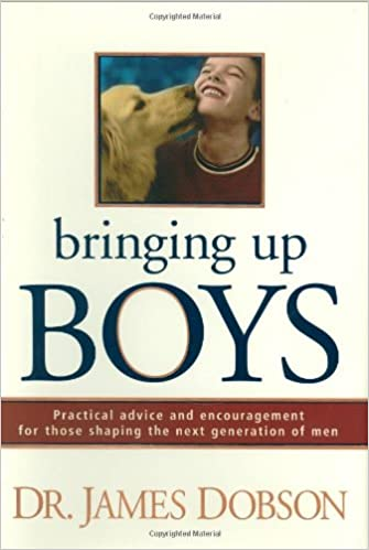 Image for Bringing Up Boys:  Practical Advice and Encouragement for Those Shaping the Next Generation of Men