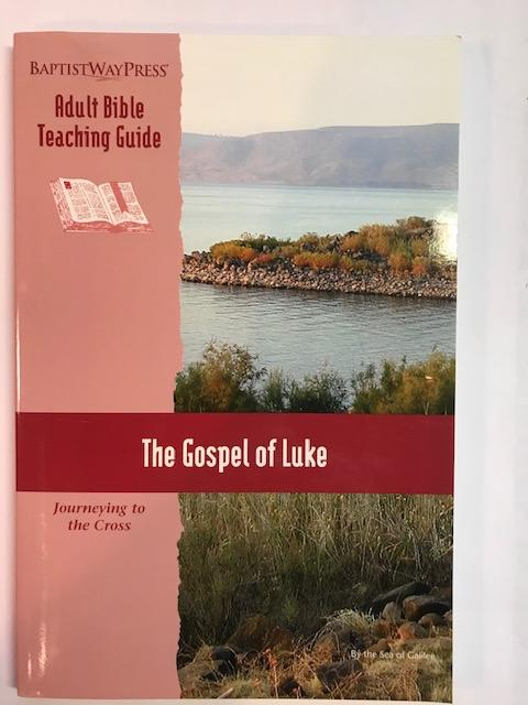 Image for The Gospel Of Luke:  Journeying Too the Cross