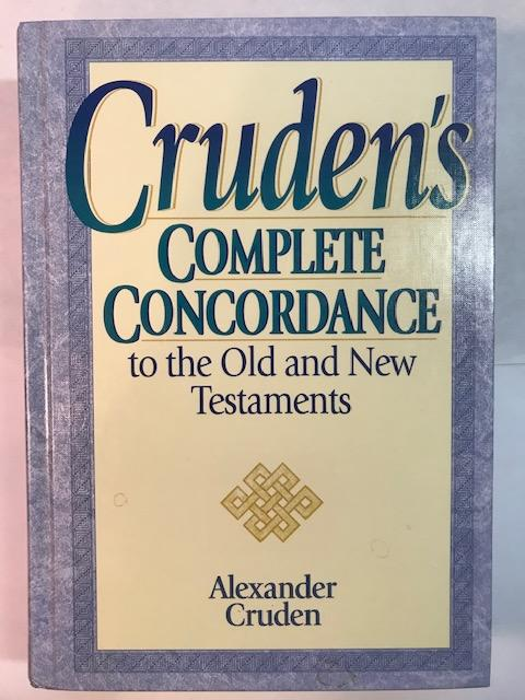 Image for Cruden's Complete Concordance To The Old And New Testament