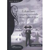 Image for Colossians: Navigating Successfully Through Cultural Chaos (Bible Study That Buils Christian Community