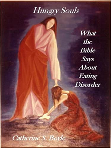 Image for Hungry Souls: What the Bible Says About Eating Disorder