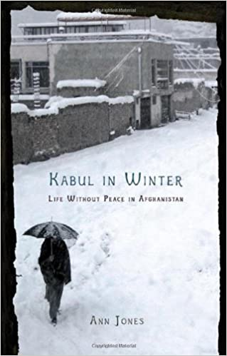 Image for Kabul in Winter: Life Without Peace in Afghanistan