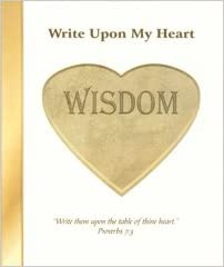 Image for Write Upon My Heart:  Wisdom