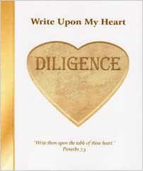Image for Write Upon My Heart:  Diligence