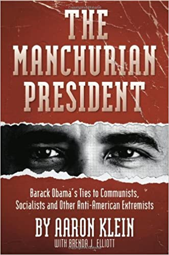 Image for The Manchurian President:  Barack Obama's Ties to Communist, Socialist, and Other Anti-American Extremists