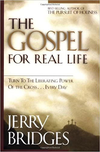 Image for The Gospel For Real Life:  Turn to the Liberating Power of the Cross...Every Day