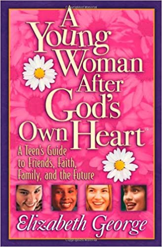 Image for A Young Woman After God's Own Heart:  A Teen's Guide to Friends, Faith, Family, and the Future