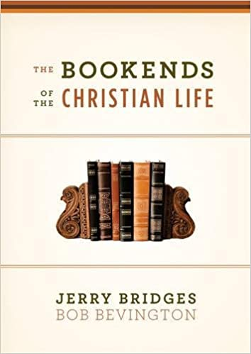 Image for The Bookends Of The Christian Life
