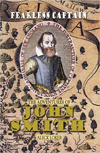 Image for Fearless Captain: The Adventure Of John Smith