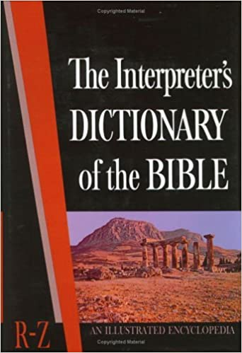 Image for The Interpreter's Dictionary of the Bible: An Illustrated Encyclopedia R-Z