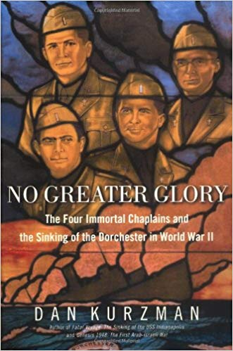 Image for No Greater Glory: Four Immortal Chaplains And The Sinking Of The Dorchester