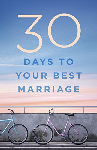 Image for 30 Days To Your Best Marriage