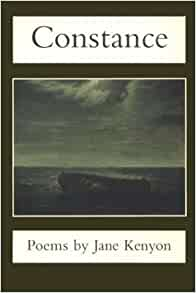 Image for Constance:  Poems by Jane Kenyon