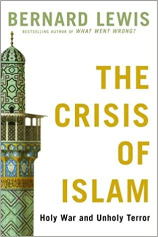 Image for The Crisis of Islam: Holy War and Unholy Terror