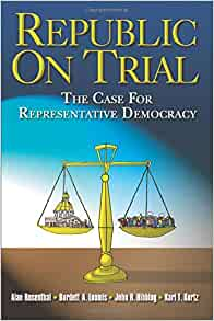 Image for Republic On Trial:  The Case For Representative Democracy