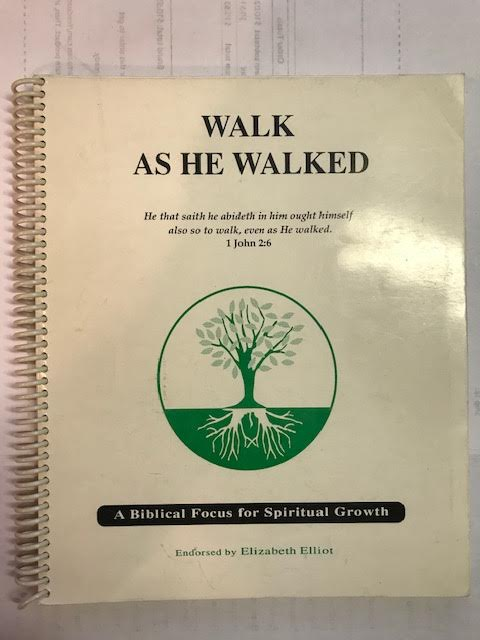 Image for Walk As He Walked:  A Biblical Focus For Spiritual Growth