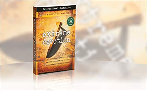 Image for Extreme Devotion:  Daily Devotional Stories Of Ancient to Modern-Day Believers Who Sacrificed Everything For Christ