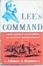 Image for Lee's Command: A Poetic History of the War Between the States, with a Southern Exposure