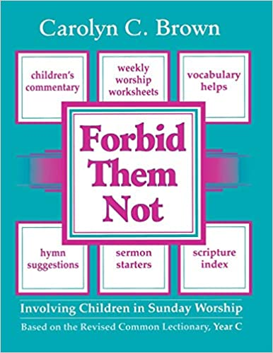 Image for Forbid Them Not Year C: Involving Children in Sunday Worship