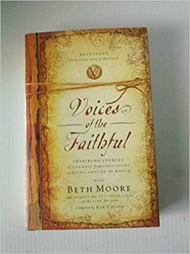 Image for Voices Of The Faithful:  Inspiring Stories Of Courage From The Christians Around The World
