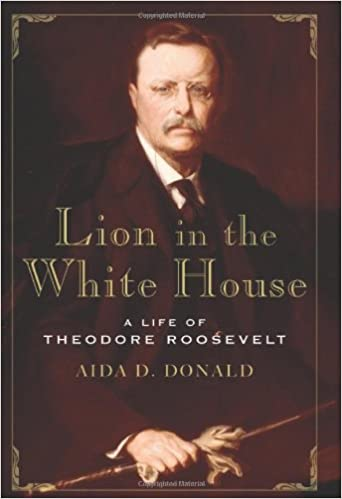 Image for Lion In The White House:  A Life Of Theodore Roosevelt