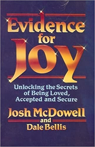 Image for Evidence For Joy: Unlocking The Secrets of Being Loved, Accepted, and Secure