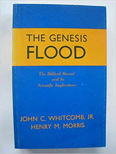 Image for The Genesis Flood: The Biblical Record and Its Scientific Implications