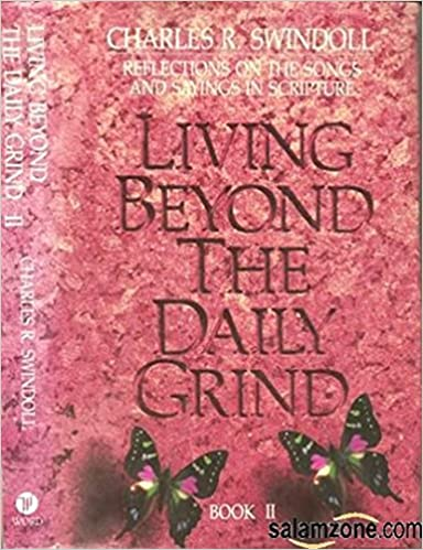 Image for Living Beyond the Daily Grind, Book 2: Reflections on the Songs and Sayings in Scripture